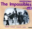 The Impossibles Best of Vol. 2